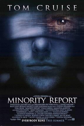 홍채인식장면이 나오는 영화 마이너리티리포트의 포스터